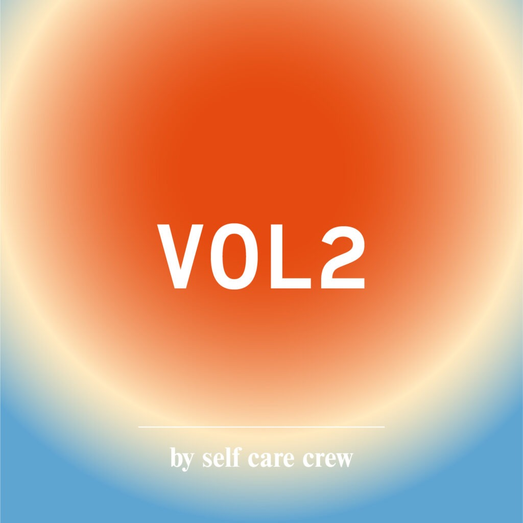 Spotify playlist volume 2 self care crew
